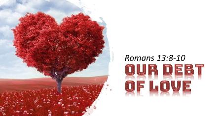 Sermon: Our Debt of Love –